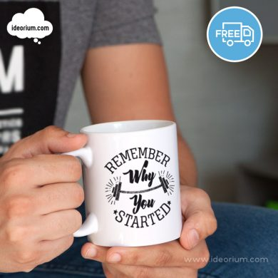 Taza ideorium Remember why-you-started