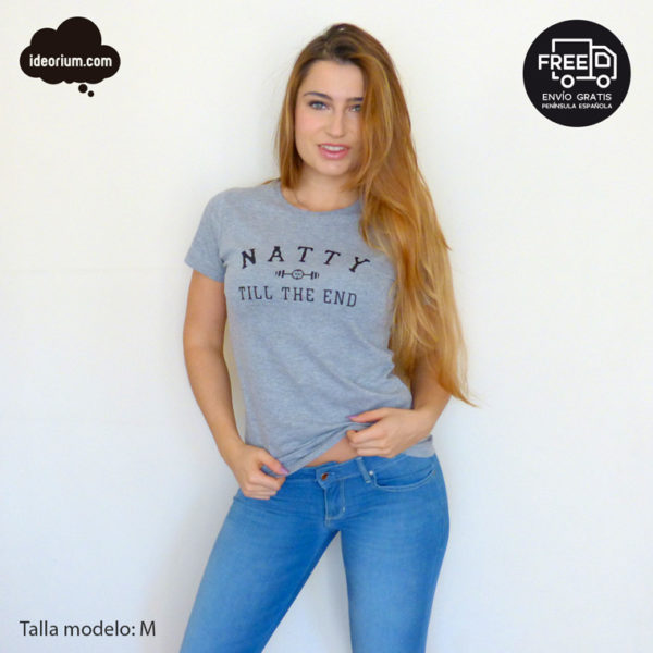 Camiseta fitness Natty till the end woman