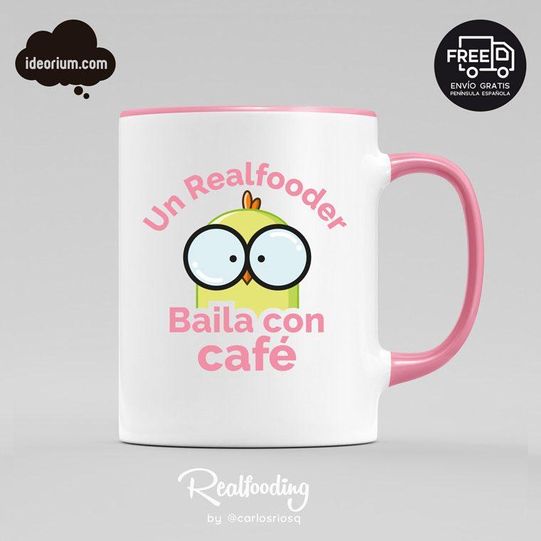 Taza un Realfooder baila con café color rosa